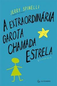 A_EXTRAORDINARIA_GAROTA_CHAMADA_ESTRELA__1400354989P